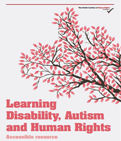 Learning Disability, Autism and Human Rights (easy read booklet)