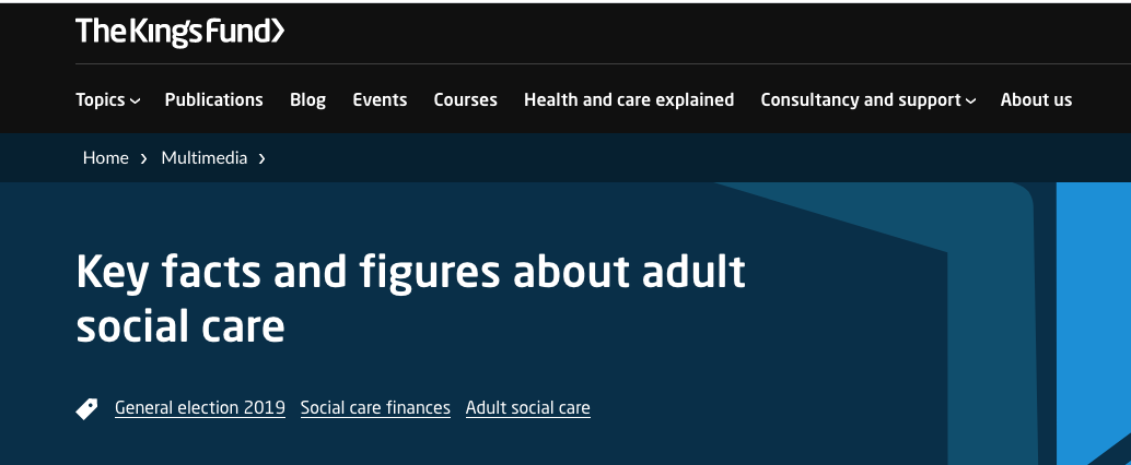 Key facts and figures about adult social care (Kings Fund)