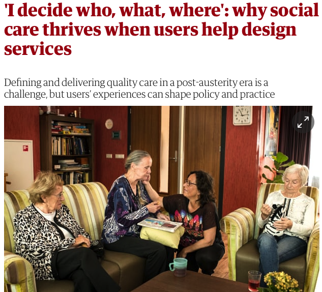 'I decide who, what, where: why social care thrives when users help design services' (David Brindle, Guardian, July 19)