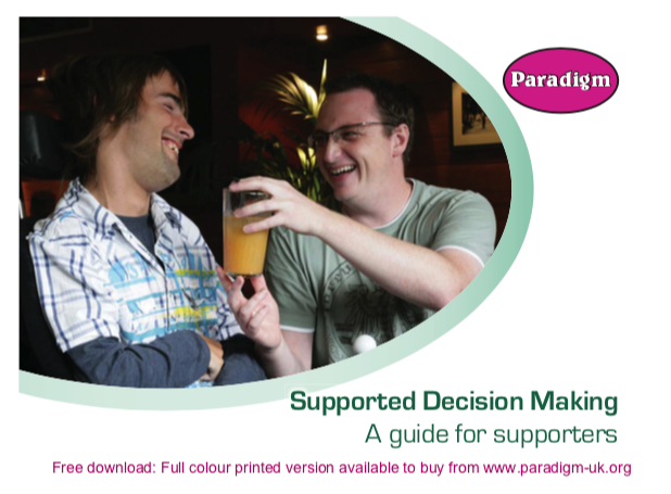 Supported Decision Making: A guide for supporters