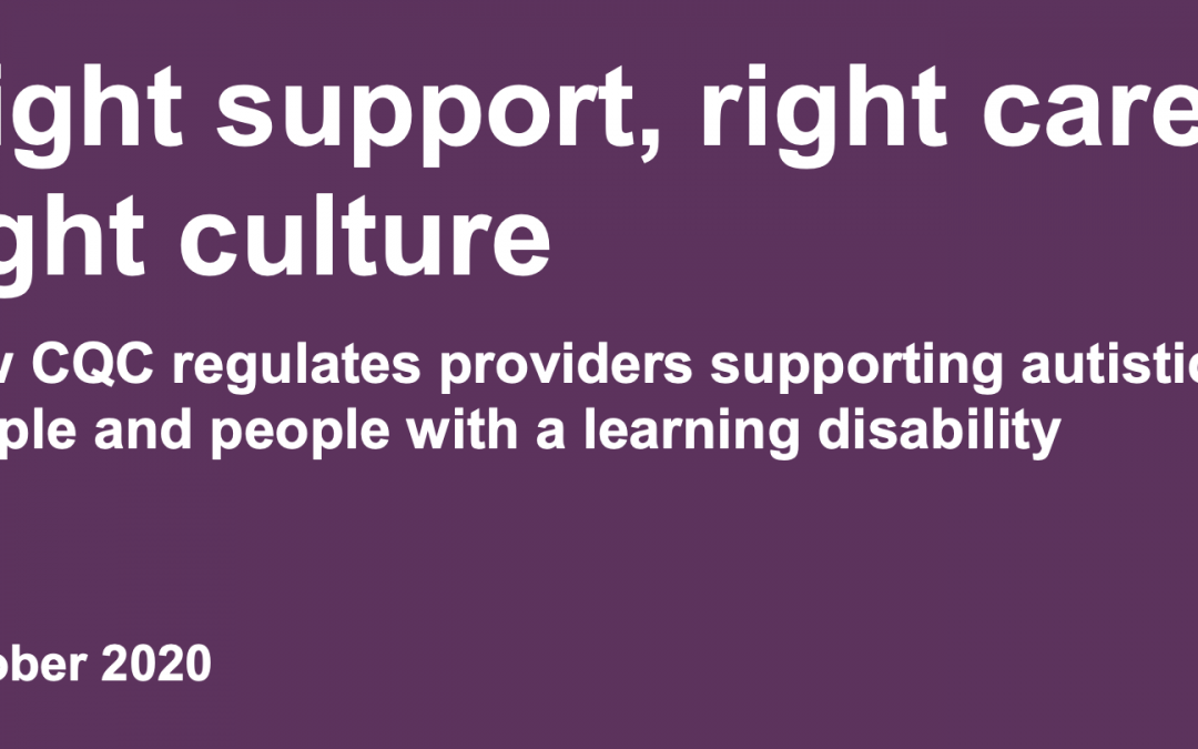 Right Support, Right Care, Right Culture (CQC Guidance)