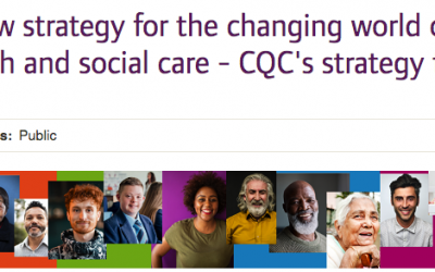 A new strategy for the changing world of health and social care – CQC's strategy from 2021